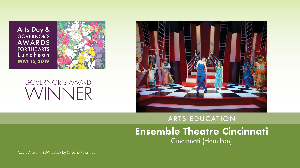 Ensemble Theatre Cincinnati, Arts Education Award Winner