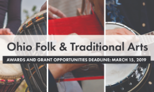 Ohio Arts Council Accepting Applications for Traditional Arts Apprenticeship Grants, Nominations for Ohio Heritage Fellowship