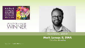 Mark Lomax II, Individual Artist Award Winner