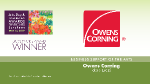 Owens Corning, Business Support of the Arts Award Winner
