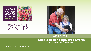 Sallie and Randolph Wadsworth, Arts Patron Award Winners