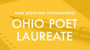 Now accepting nominations: Ohio Poet Laureate