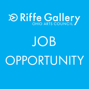 Ohio Arts Council Seeks Riffe Gallery Coordinator